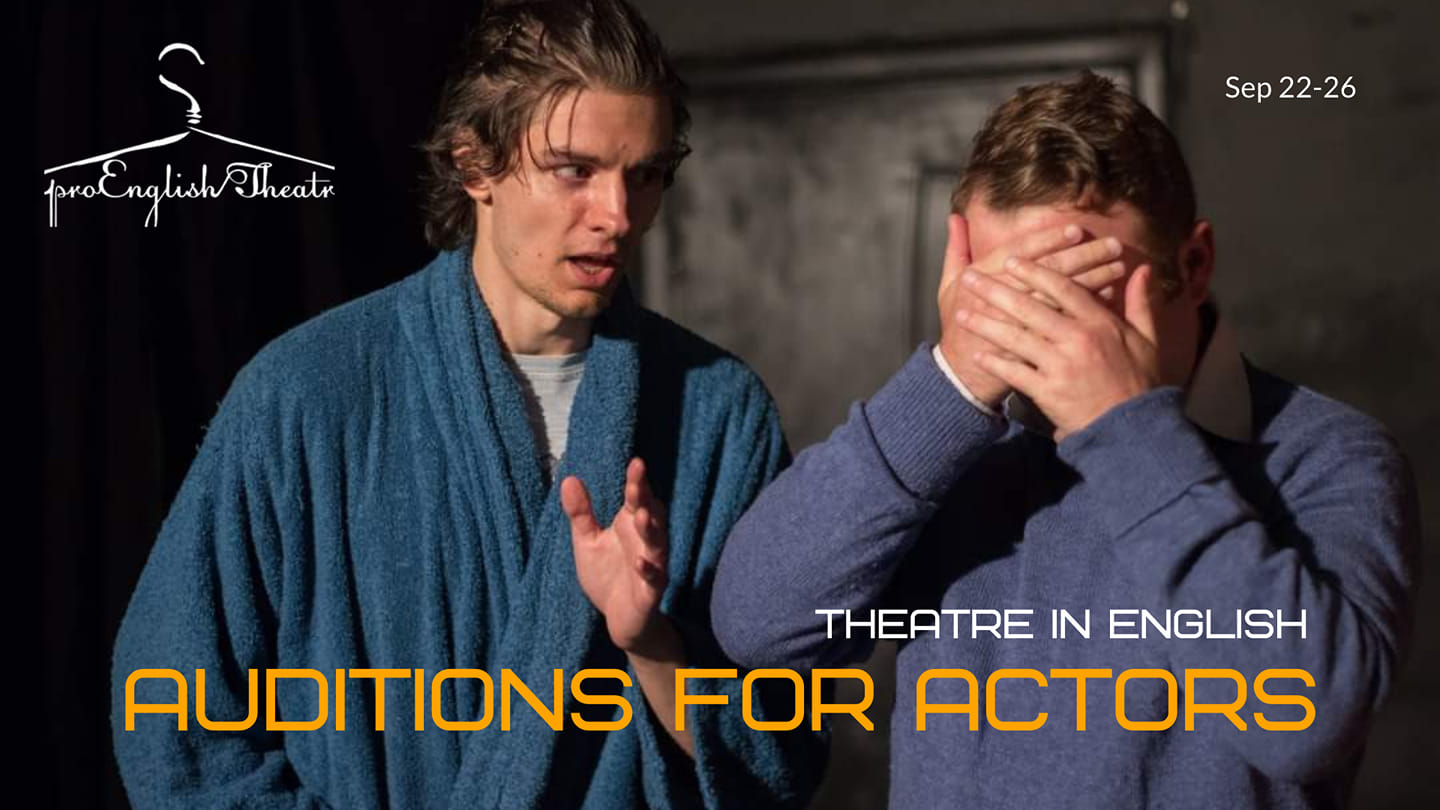 news - 22.09.2021 – Auditions for Actors to ProEnglish Theatre